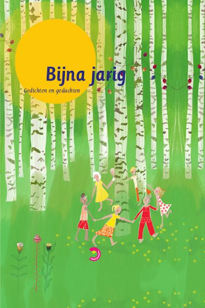 Cover BIJNA JARIG : Gedichten en gedachten